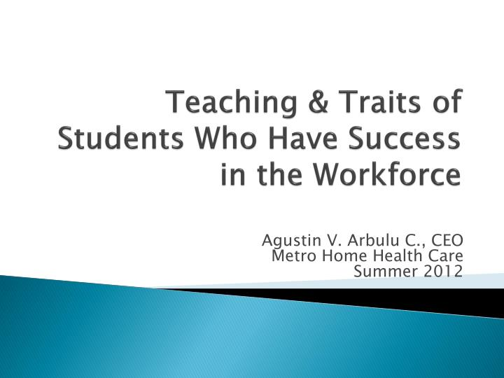 teaching traits of students who have success in the workforce n.