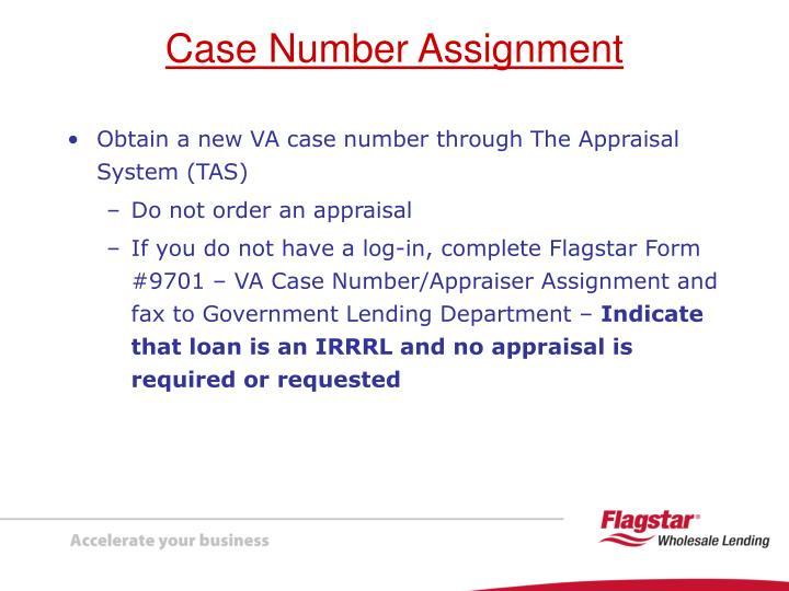 Obtain a new VA case number through The Appraisal System (TAS)