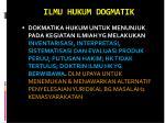 ilmu hukum dogmatik