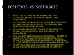 positivis vs sosiologis