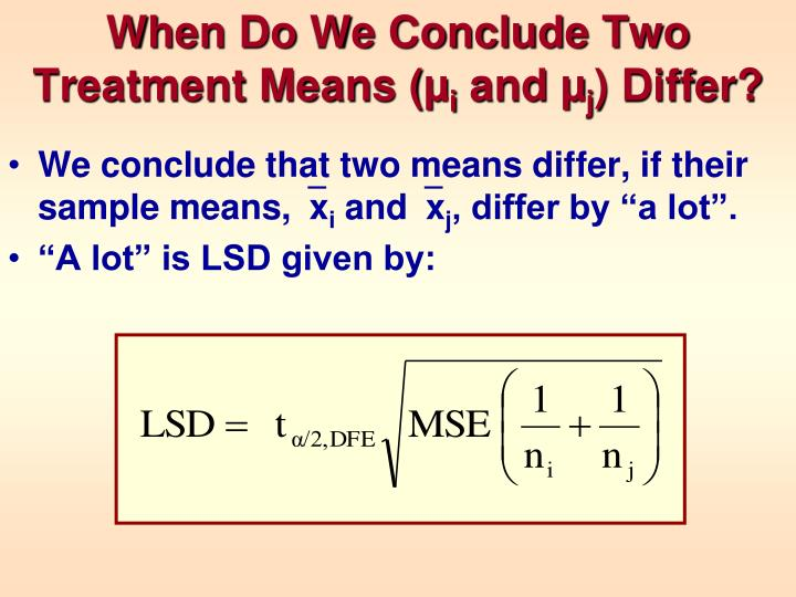 When Do We Conclude Two Treatment Means (