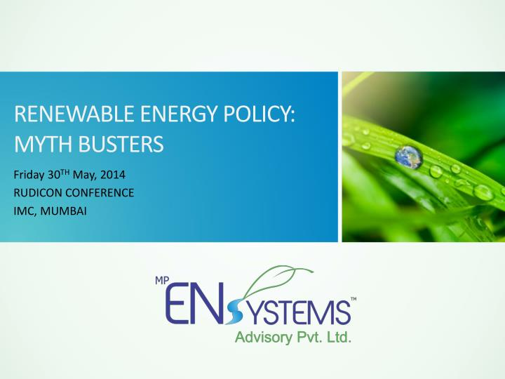 Renewable energy policy myth busters