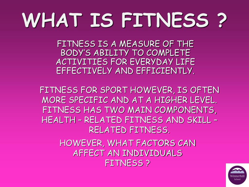 PPT - THE RELATIONSHIP BETWEEN HEALTH, FITNESS AND ...