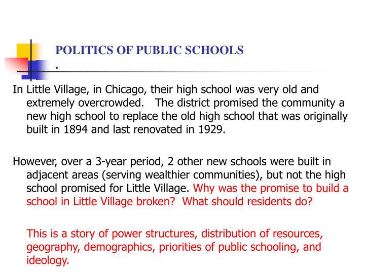 POLITICS OF PUBLIC SCHOOLS