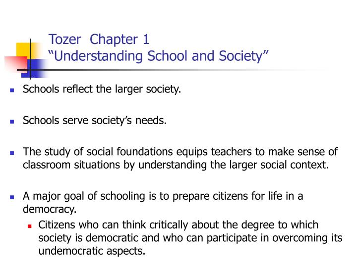 Tozer chapter 1 understanding school and society