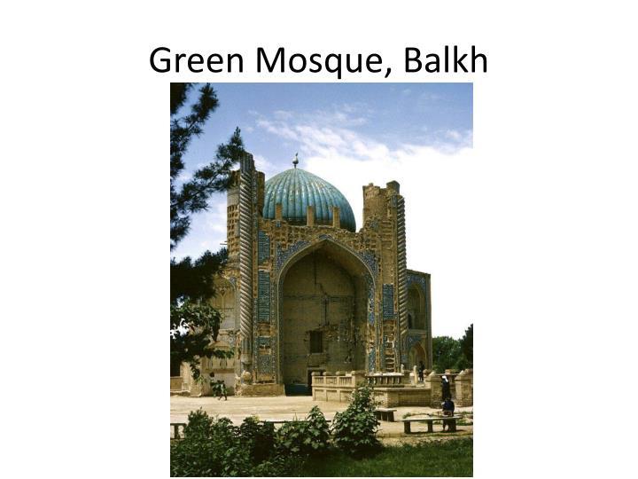 Green Mosque, Balkh