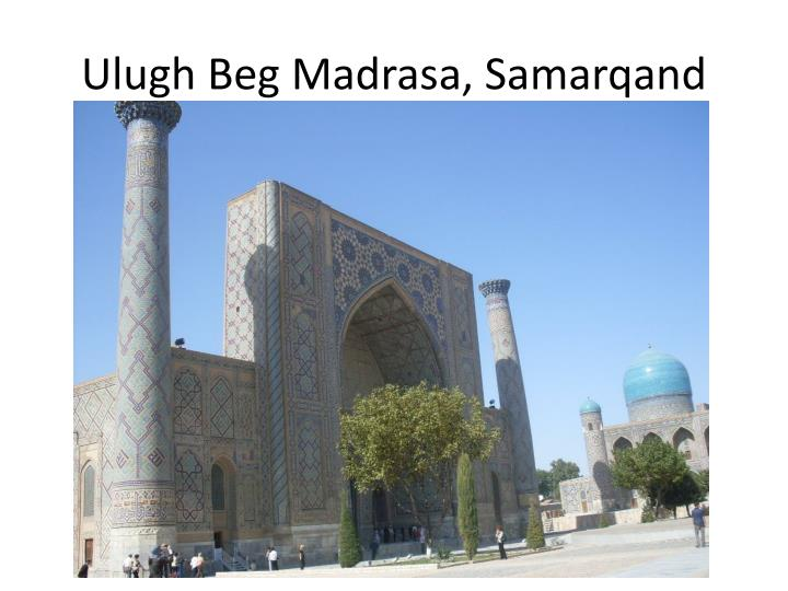 Ulugh Beg Madrasa, Samarqand