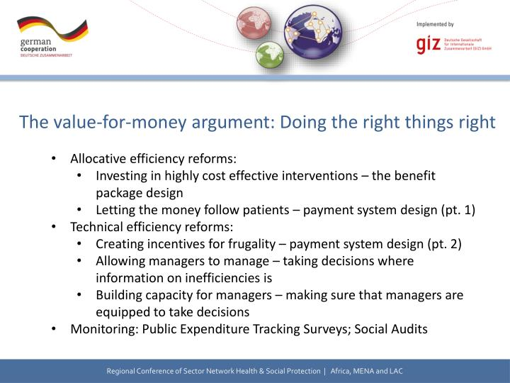 The value-for-money argument: Doing the right things right