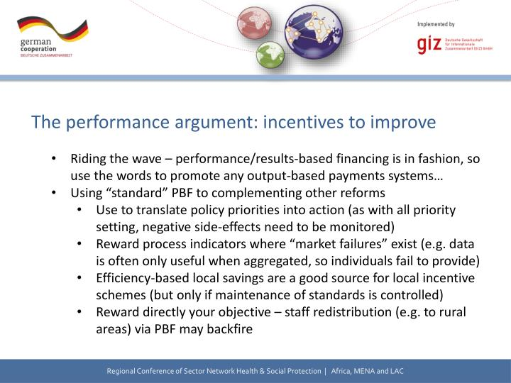 The performance argument: incentives to improve