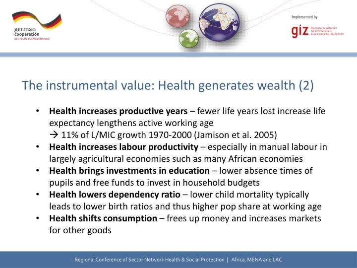 The instrumental value: Health generates
