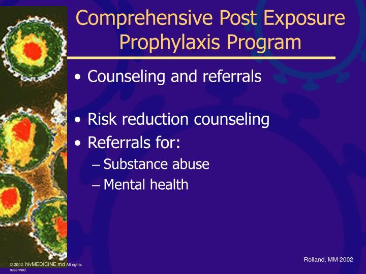 Comprehensive Post Exposure Prophylaxis Program