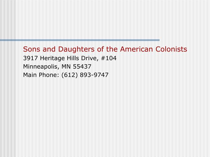 Sons and Daughters of the American Colonists