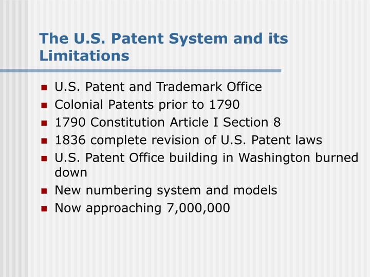 The U.S. Patent System and its Limitations