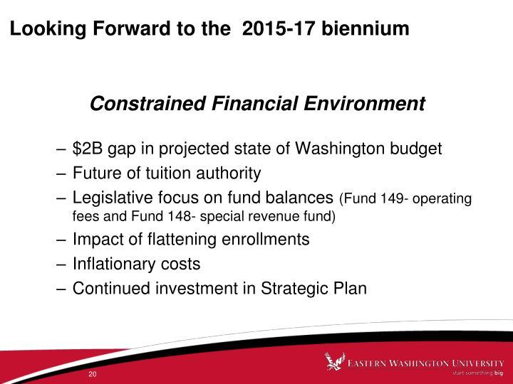 Looking Forward to the  2015-17 biennium