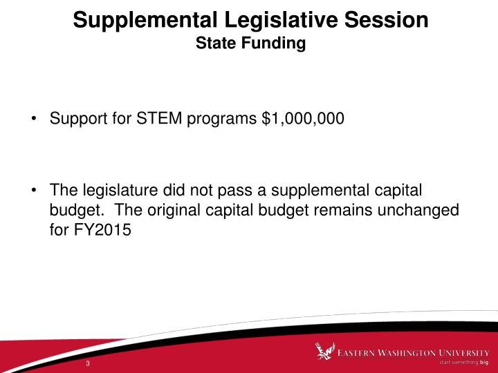 Supplemental legislative session state funding