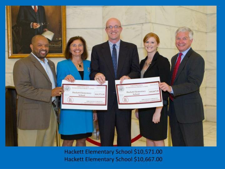 Hackett Elementary School $10,571.00