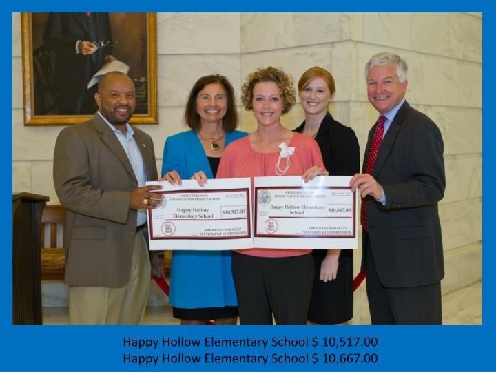 Happy Hollow Elementary School $ 10,517.00