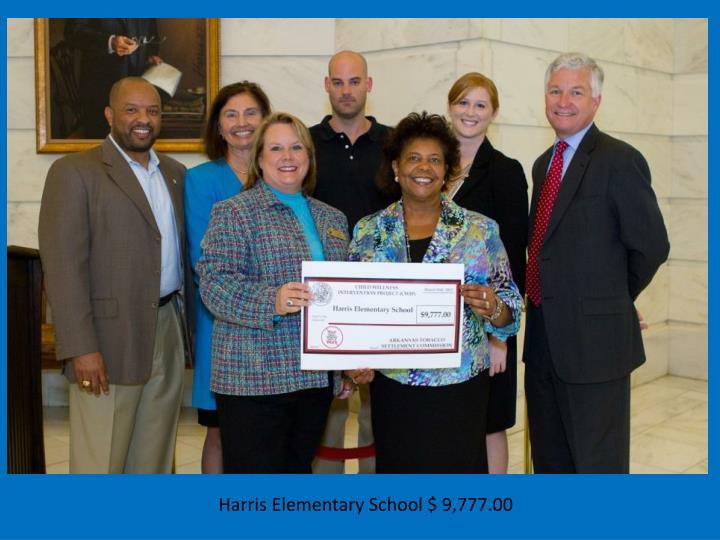 Harris Elementary School $ 9,777.00