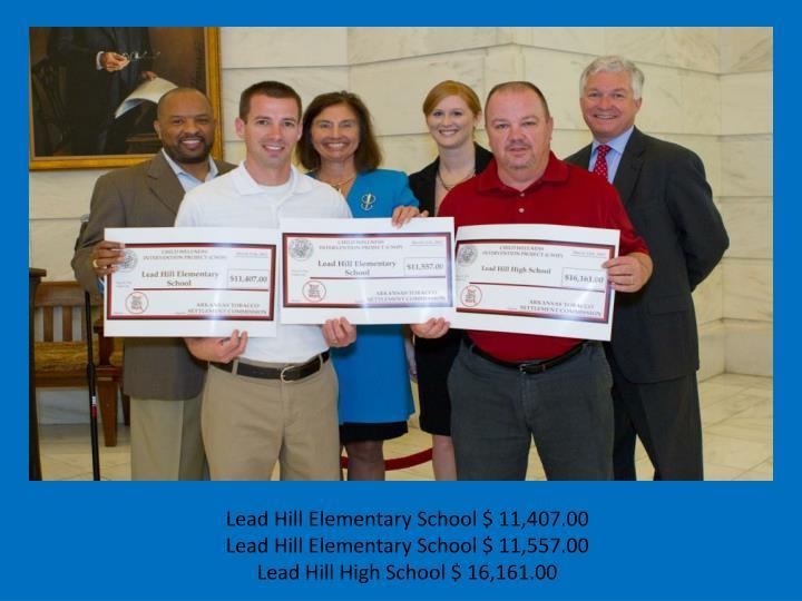 Lead Hill Elementary School $ 11,407.00