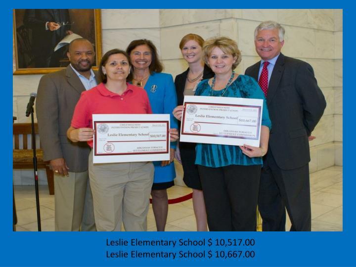 Leslie Elementary School $ 10,517.00