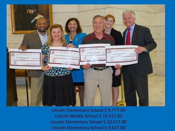 Lincoln Elementary School $ 9,777.00