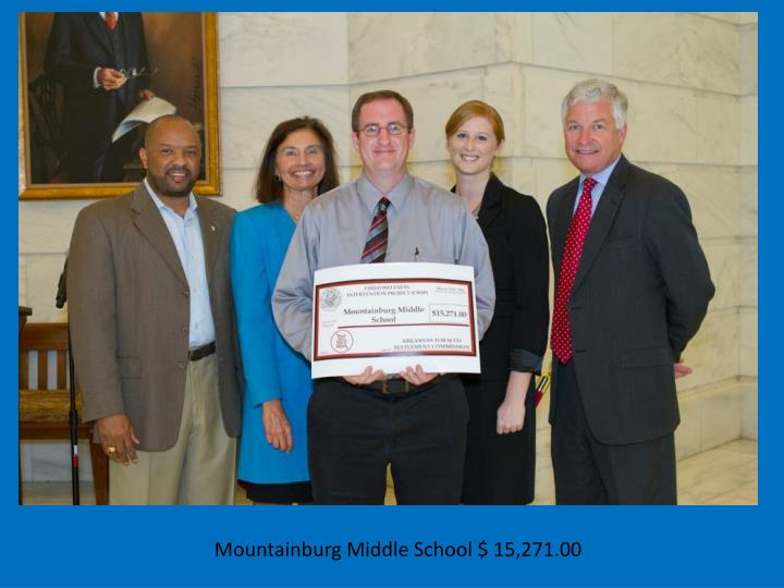 Mountainburg Middle School $ 15,271.00