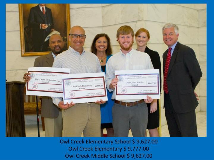 Owl Creek Elementary School $ 9,627.00