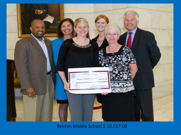 Benton Middle School $ 10,517.00