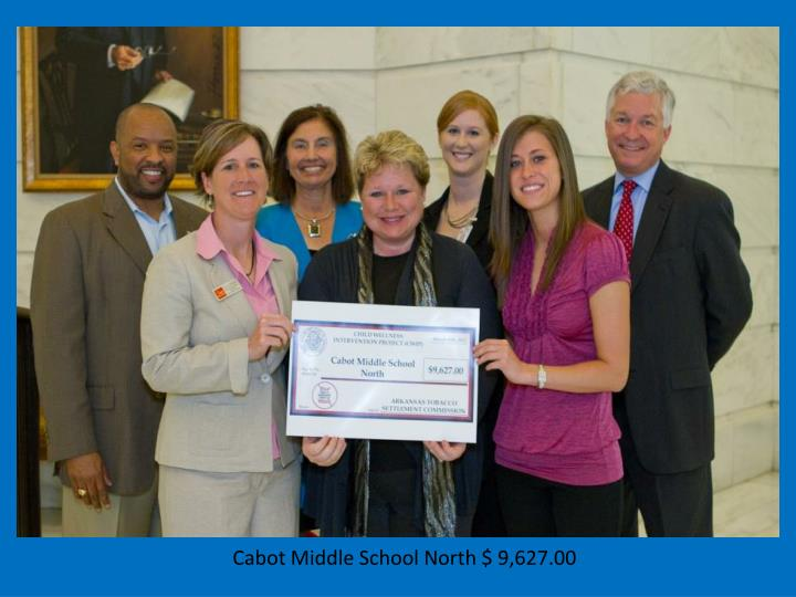 Cabot Middle School North $ 9,627.00