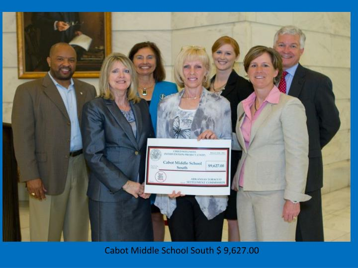 Cabot Middle School South $ 9,627.00