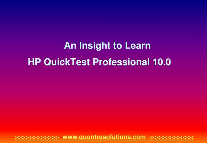 an insight to learn hp quicktest professional 10 0 n.