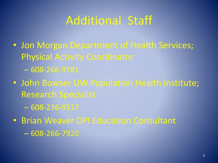 Additional staff