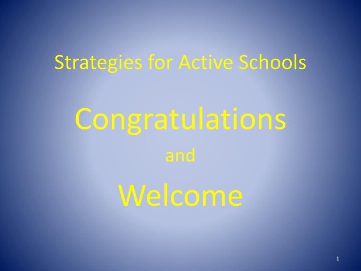 Strategies for active schools