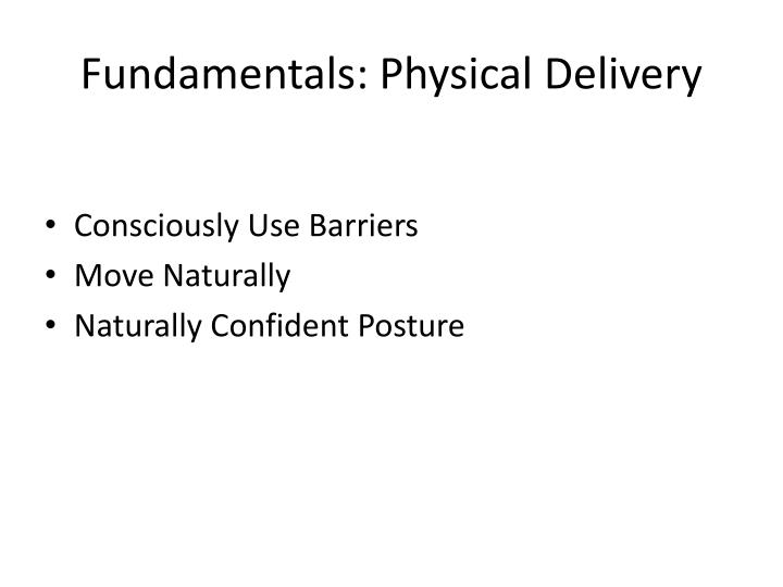 Fundamentals: Physical Delivery