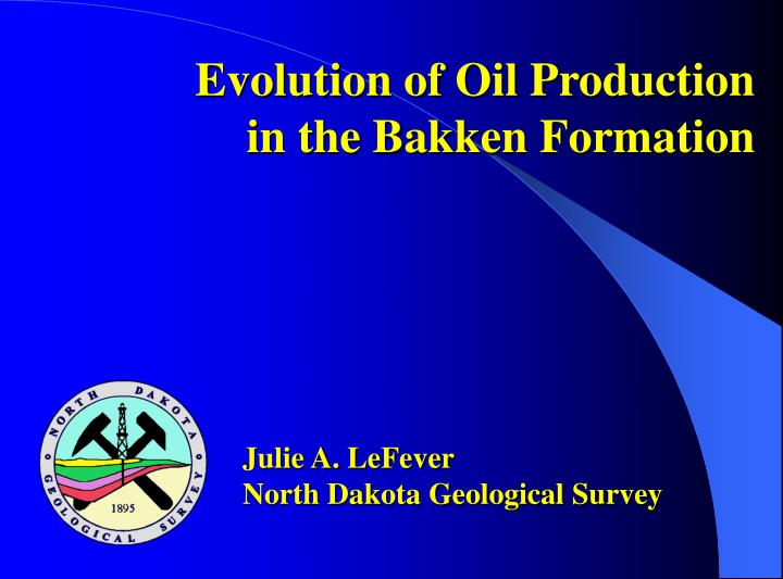 Evolution of Oil Production