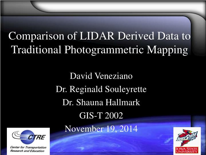 comparison of lidar derived data to traditional photogrammetric mapping n.