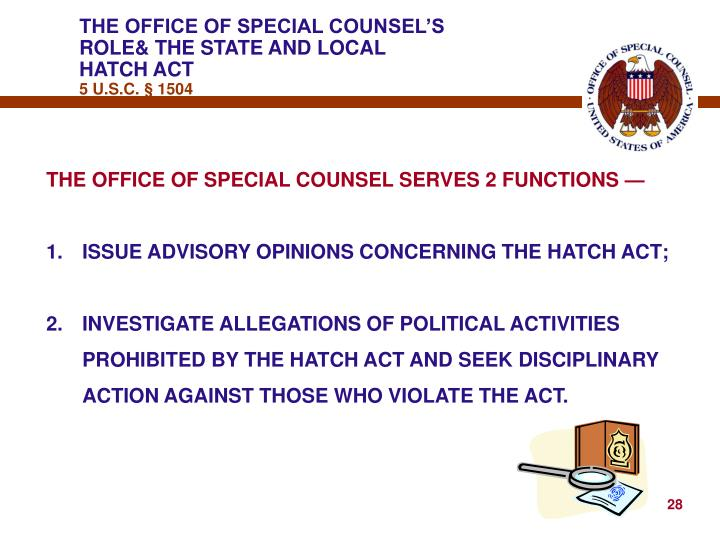THE OFFICE OF SPECIAL COUNSEL'S ROLE& THE STATE AND LOCAL
