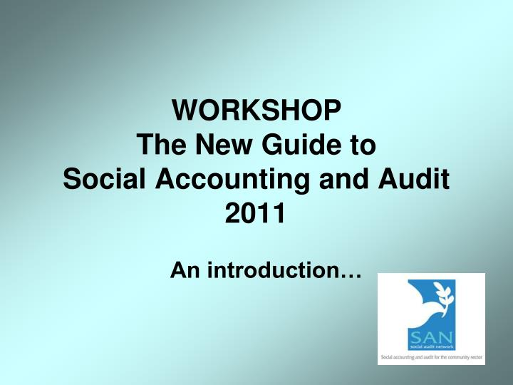Workshop the new guide to social accounting and audit 2011
