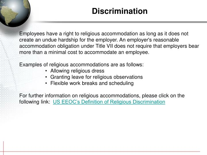 title 7 religious discrimination Religious discrimination is intentional conduct or policies that treat or affect individuals differently based upon their religious beliefs or affiliations unless the employer has a valid business necessity for limiting headdresses, the policy may violate may's religious rights under title vii.