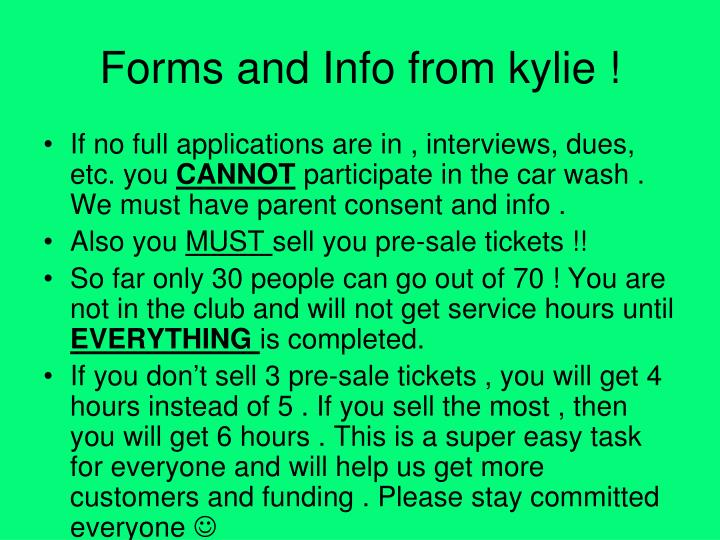 Forms and Info from kylie !