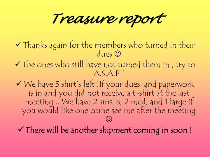 Treasure report