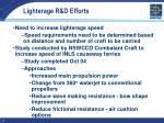 lighterage r d efforts