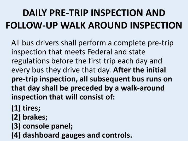 DAILY PRE-TRIP INSPECTION AND FOLLOW-UP