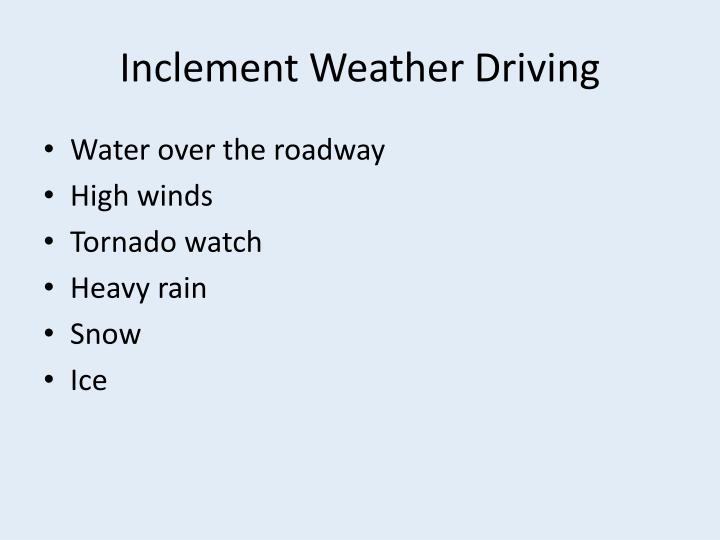 Inclement Weather Driving