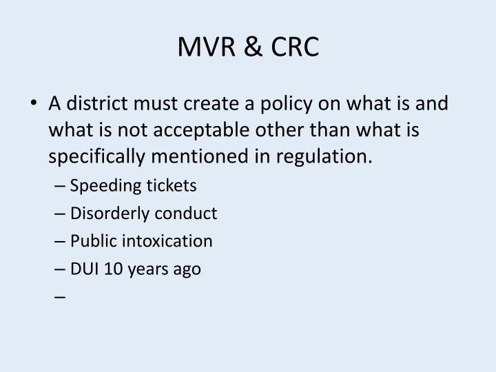 MVR & CRC