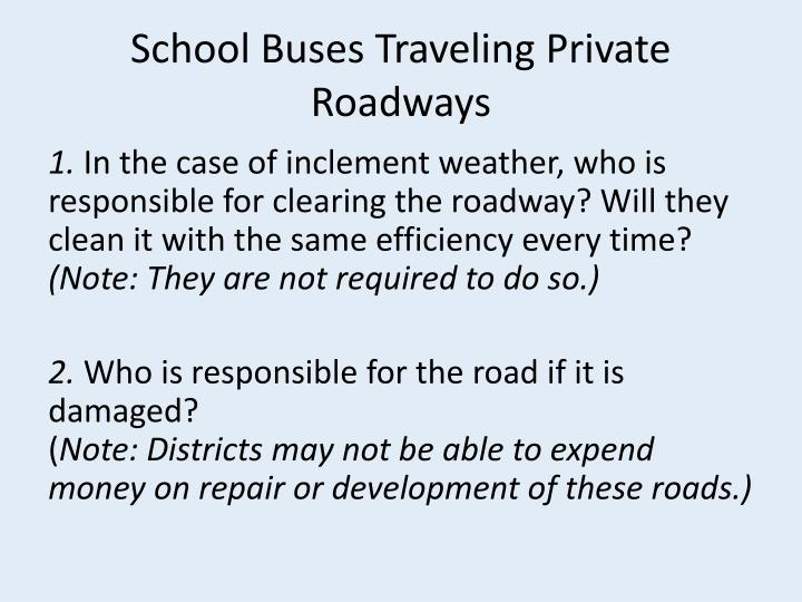 School Buses Traveling Private Roadways