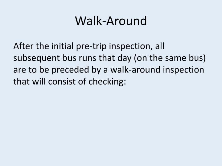 Walk-Around