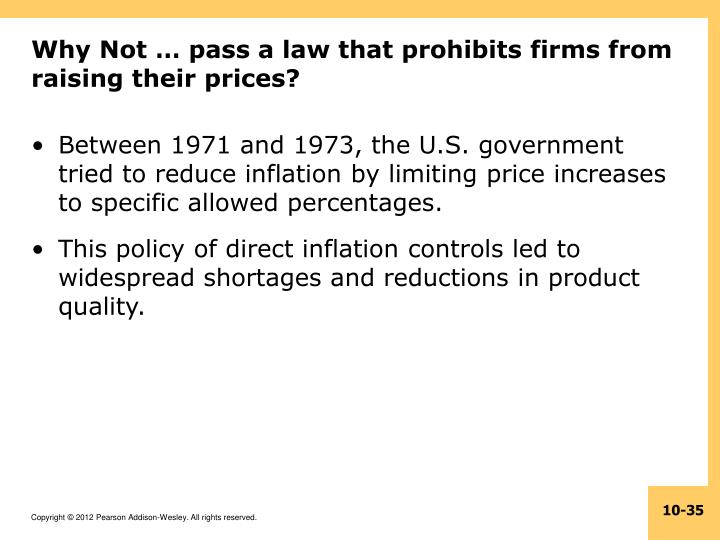 Why Not … pass a law that prohibits firms from raising their prices?