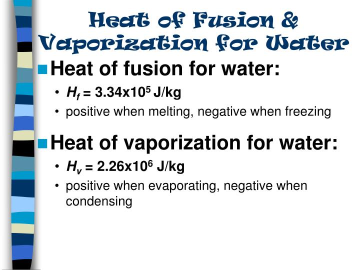 Heat of Fusion & Vaporization for Water