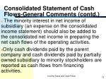 consolidated statement of cash flows general comments contd